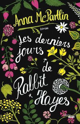 Couverture du livre : Les Derniers Jours de Rabbit Hayes