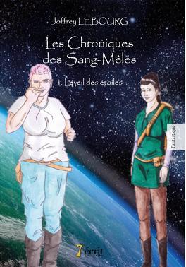 Couverture du livre : Les Chroniques des Sang-mêlés, Tome 1 : L'Éveil des étoiles