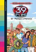 Les 39 Clés, Tome 12 : Panique à Florence
