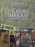 un demi siecle d aventures tome 1 1946-1969