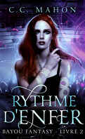 Bayou Fantasy, Tome 2 : Rythme d'enfer