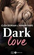 Dark Love, l'Intégrale