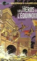 Valérian, agent spatio-temporel, tome 8 : Les Héros de l'équinoxe