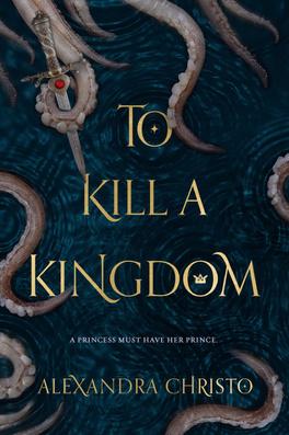 Couverture du livre : To Kill A Kingdom
