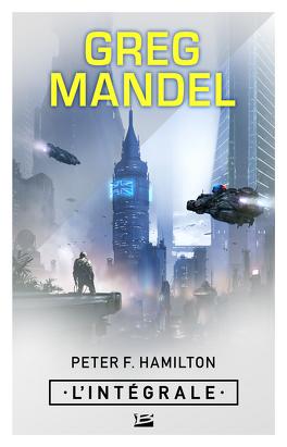 Couverture du livre : Greg Mandel : L'Intégrale