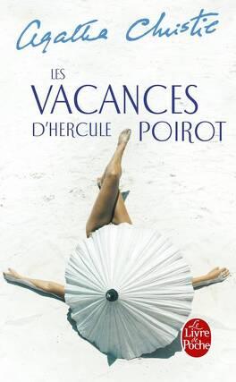 Couverture du livre : Les Vacances d'Hercule Poirot