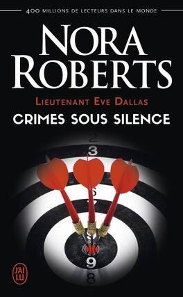 Couverture du livre : Lieutenant Eve Dallas, Tome 43 : Crimes sous silence