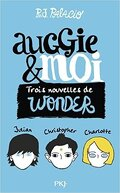 Auggie & Me : Three Wonder Stories
