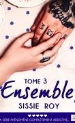 Ensemble, Tome 3