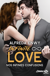 couverture Infinite ∞ Love, Tome 5 : Nos infinies confusions