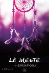 couverture La Meute, Tome 4 : Sensations