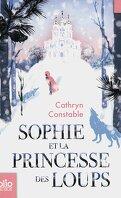 Sophie et la princesse des loups
