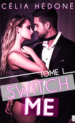 Switch me, Tome 1