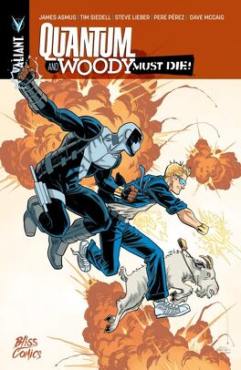 Couverture du livre : Quantum and Woody must die !