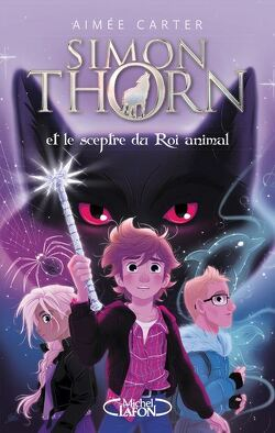 Couverture de Simon Thorn, Tome 1 : Simon Thorn et le sceptre du roi animal