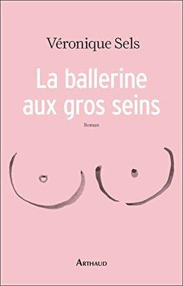 Couverture du livre : La ballerine aux gros seins