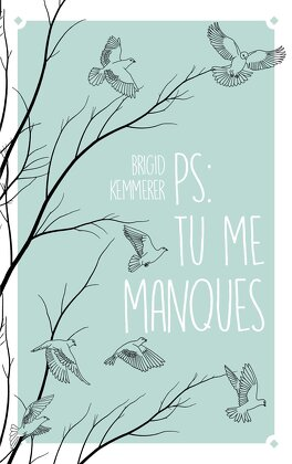 Couverture du livre : Letters to the lost, Tome 1 : P. S. : Tu me manques