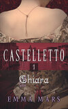 Castelletto, tome 1 : Chiara