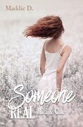Someone real-Mila et Cale