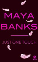 Slow Burn, tome 5 : Just One Touch