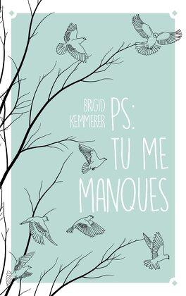 Couverture du livre : P. S. : Tu me manques