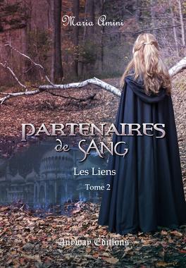 Couverture du livre : Partenaires de Sang, Tome 2 : Les Liens