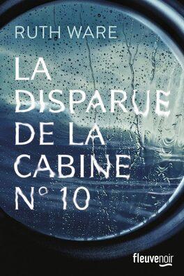 Couverture du livre : La Disparue de la cabine n° 10