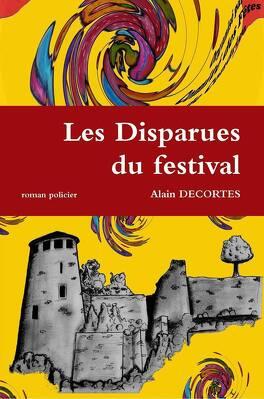 Couverture du livre : LES DISPARUES DU FESTIVAL