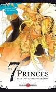 Les 7 princes et le labyrinthe millénaire, tome 4