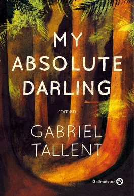 Couverture du livre : My Absolute Darling