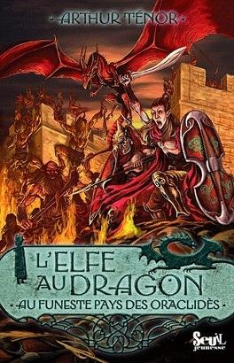 Couverture du livre : L'elfe au dragon, tome 4 : Au funeste pays des Oraclidès