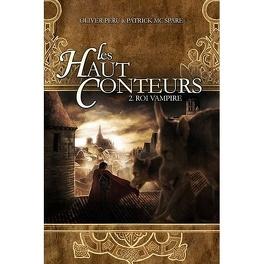 Couverture du livre : Les Haut Conteurs, tome 2 : Roi vampire