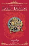 Dragonologie, les chroniques Tome 1 : A la recherche de l'oeil du dragon