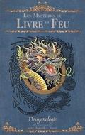 Dragonologie, les chroniques Tome 2 : Les mystères du livre de feu