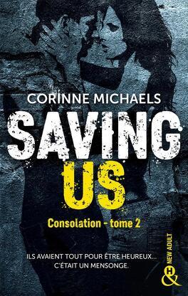 Couverture du livre : Consolation, Tome 2 : Saving Us