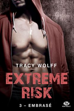 Couverture de Extreme Risk, Tome 3 : Embrasé