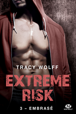 Couverture du livre : Extreme Risk, Tome 3 : Embrasé