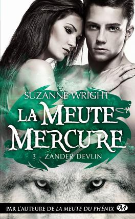 Couverture du livre : La Meute Mercure, Tome 3 : Zander Devlin
