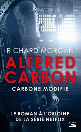 Couverture du livre : Le cycle de Takeshi Kovacs, tome 1 : Carbone modifié