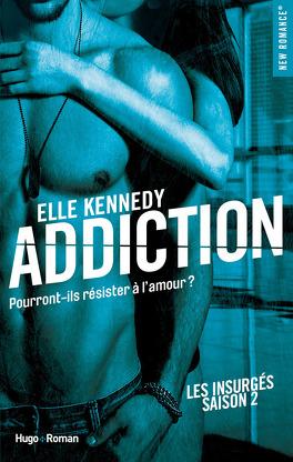 Couverture du livre : Les Insurgés, Tome 2 : Addiction