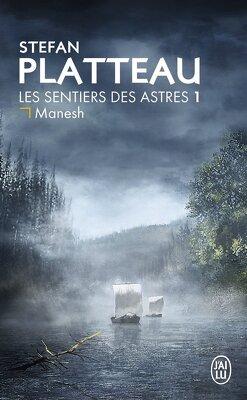 Couverture de Les Sentiers des astres, Tome 1 : Manesh