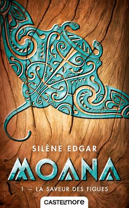 Couverture du livre : Moana, Tome 1 : La Saveur des Figues