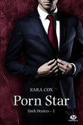 Dark Desires, Tome 1 : Porn Star