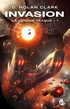 La Longue Traque, Tome 1 : Invasion
