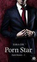 Dark Desires, Tome 1 : Porn Star