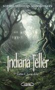 Indiana Teller, Tome 2 : Lune d'Été