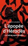 L'épopée d'Héracles, le héros sans limites