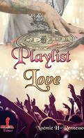Playlist, Tome 1 : Playlist love