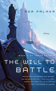 Terra Ignota, Tome 3 : The Will to Battle