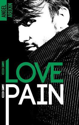 Couverture du livre : No Love No Fear, Tome 4 : No Love No Pain